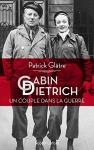 """Couverture du livre : """"Gabin-Dietrich, un couple dans la guerre"""""""