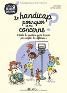 """Couverture du livre : """"Le handicap, pourquoi ça me concerne ?"""""""