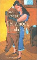 """Couverture du livre : """"Bel amour, chambre 204"""""""