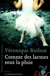 """Couverture du livre : """"Comme des larmes sous la pluie"""""""