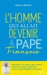 """Couverture du livre : """"L'homme qui allait devenir le pape François"""""""