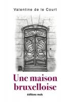 """Couverture du livre : """"Une maison bruxelloise"""""""