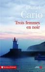 """Couverture du livre : """"Trois femmes en noir"""""""