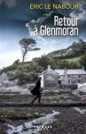 """Couverture du livre : """"Retour à Glenmoran"""""""