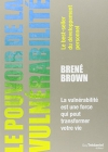 """Couverture du livre : """"Le pouvoir de la vulnérabilité"""""""