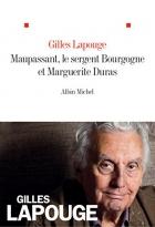 """Couverture du livre : """"Maupassant, le sergent Bourgogne et Marguerite Duras"""""""