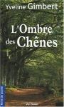 """Couverture du livre : """"L'ombre des chênes"""""""