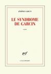 """Couverture du livre : """"Le syndrome de Garcin"""""""