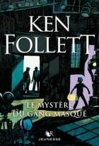 """Couverture du livre : """"Le mystère du gang masqué"""""""