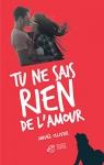 """Couverture du livre : """"Tu ne sais rien de l'amour"""""""