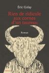 """Couverture du livre : """"Rien de ridicule aux cornes d'un taureau"""""""