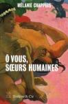 """Couverture du livre : """"Ô vous, soeurs humaines"""""""