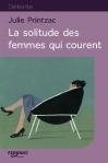 """Couverture du livre : """"La solitude des femmes qui courent"""""""
