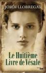 """Couverture du livre : """"Le huitième livre de Vésale"""""""