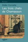 """Couverture du livre : """"Les trois chats de Chamasson"""""""