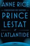 """Couverture du livre : """"Prince Lestat et l'Atlantide"""""""