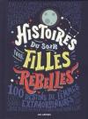 """Couverture du livre : """"Histoires du soir pour filles rebelles"""""""