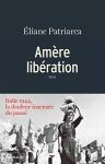 """Couverture du livre : """"Amère libération"""""""