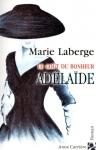 """Couverture du livre : """"Adelaïde"""""""