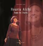 """Couverture du livre : """"Houria Aïchi, dame de l'Aurès"""""""