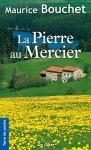 """Couverture du livre : """"La pierre au mercier"""""""