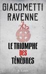 """Couverture du livre : """"Le triomphe des ténèbres"""""""