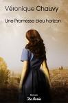 """Couverture du livre : """"Une promesse bleu horizon"""""""