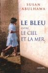"""Couverture du livre : """"Le bleu entre le ciel et la mer"""""""