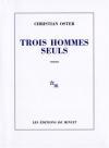 """Couverture du livre : """"Trois hommes seuls"""""""