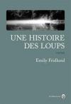 """Couverture du livre : """"Une histoire des loups"""""""
