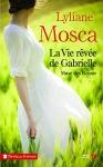 """Couverture du livre : """"La vie rêvée de Gabrielle"""""""