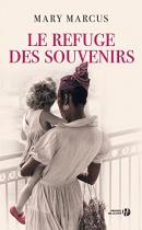 """Couverture du livre : """"Le refuge des souvenirs"""""""