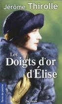 """Couverture du livre : """"Les doigts d'or d'Élise"""""""