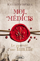 """Couverture du livre : """"Moi, Médicis"""""""