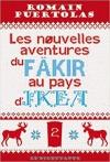 """Couverture du livre : """"Les nouvelles aventures du fäkir au pays d'Ikea"""""""