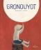 """Couverture du livre : """"Gronouyot"""""""