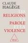 """Couverture du livre : """"Les religions, la parole et la violence"""""""