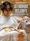 """Couverture du livre : """"La fabrique des chefs"""""""