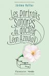"""Couverture du livre : """"Les portraits sonores du docteur Léon Azoulay"""""""
