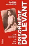 """Couverture du livre : """"Prisonnière du Levant"""""""