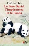 """Couverture du livre : """"Le Père David, l'Impératrice et le Panda"""""""