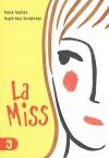 """Couverture du livre : """"La miss"""""""