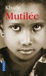 """Couverture du livre : """"Mutilée"""""""