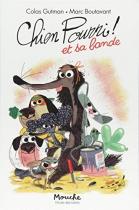 """Couverture du livre : """"Chien pourri et sa bande"""""""