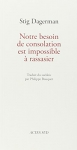 """Couverture du livre : """"Notre besoin de consolation est impossible à rassasier"""""""
