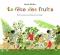 """Couverture du livre : """"La fête des fruits"""""""