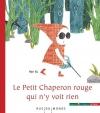 """Couverture du livre : """"Le Petit Chaperon rouge qui n'y voit rien"""""""