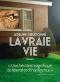 """Couverture du livre : """"La vraie vie"""""""