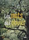 """Couverture du livre : """"Les mots de l'olivier"""""""