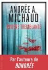 """Couverture du livre : """"Rivière tremblante"""""""